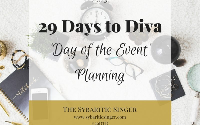 29 Days to Diva | #29DTD | Sybaritic Singer | www.sybariticsinger.com